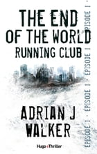 The end of The World Running Club Episode 1 (Offert) by Adrian j Walker