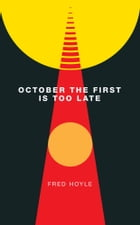 October the First Is Too Late by Fred Hoyle