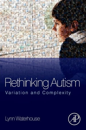 Rethinking Autism Variation and Complexity