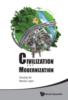 Civilization and Modernization: Proceedings of the RussianChinese Conference 2012 by Chuanqi He