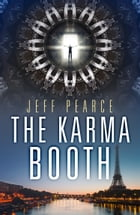 The Karma Booth by Jeff Pearce