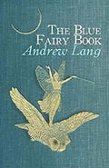 9788826082479 - Andrew Lang: The Blue Fairy Book - Libro