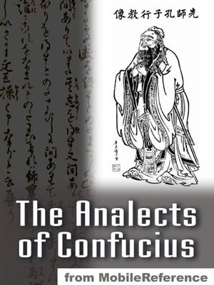 The Analects Of Confucius (Mobi Classics)