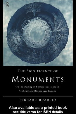 Book The Significance of Monuments by Bradley, Richard