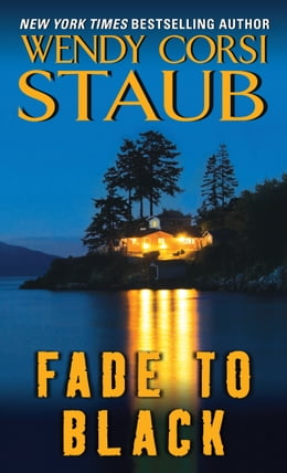 Book Fade to Black by Wendy Corsi Staub