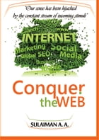 Conquer The Web by Abdulhaqq Sulaiman