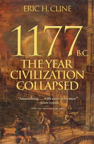1177 B.C. The Year Civilization Collapsed