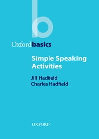 Simple Speaking Activities - Oxford Basics