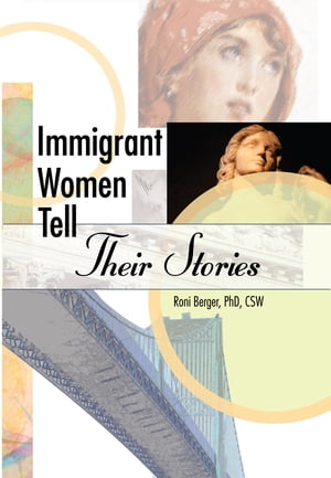 Immigrant Women Tell Their Stories