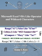 Microsoft Excel VBA Like Operator and Wildcard Characters by Kenny L Keys