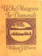 Up the Mazaruni for Diamonds by William La Varre