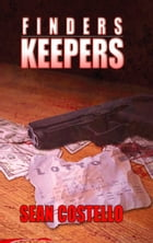 Finders Keepers by Sean Costello