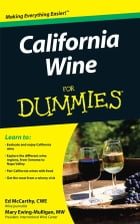 California Wine For Dummies by Mary Ewing-Mulligan