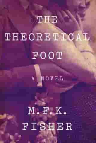The Theoretical Foot de M. F. K. Fisher