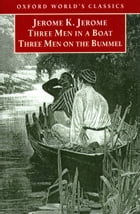 Three Men in a Boat and Three Men on the Bummel Cover Image