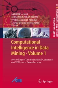 Computational Intelligence in Data Mining - Volume 1: Proceedings of the International Conference…