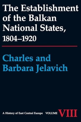 Book The Establishment of the Balkan National States, 1804-1920 by Jelavich, Charles