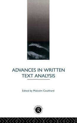 Book Advances in Written Text Analysis by Coulthard, Malcolm