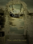 The Gateless Gate by Nyogen Senzaki And