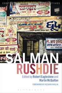 Salman Rushdie: Contemporary Critical Perspectives
