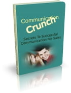 Communication Crunch by Anonymous