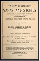 Abe Lincoln's Yarns and Stories by Alexander K. McClure
