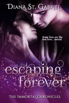 Escaping Forever by Diana St. Gabriel