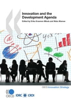 Innovation and the Development Agenda by Collective