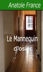 Le Mannequin d'osier by Anatole France