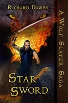 Star Sword by Richard Dawes