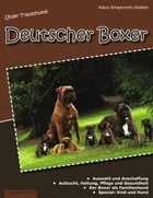 Unser Traumhund: Deutscher Boxer by Klaus Wingenroth-Stetten