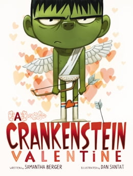 Book A Crankenstein Valentine by Samantha Berger