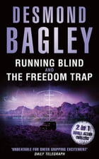Running Blind / The Freedom Trap by Desmond Bagley