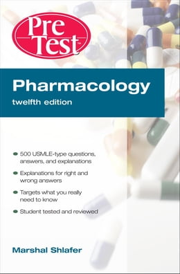 Book Pharmacology PreTest  Self-Assessment and Review, 12th Edition by Shlafer, Marshal