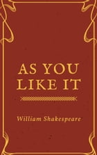 As You Like It (Annotated & Illustrated) by William Shakespeare
