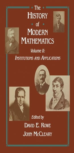 Book Institutions and Applications: Proceedings of the Symposium on the History of Modern Mathematics… by Rowe, David E.