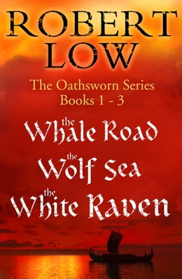 Book The Oathsworn Series Books 1 to 3 by Robert Low