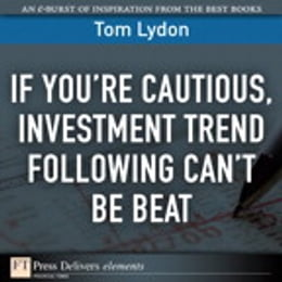 Book If You're Cautious, Investment Tend Following Can't Be Beat by Tom Lydon