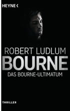 Das Bourne Ultimatum: Roman by Robert Ludlum