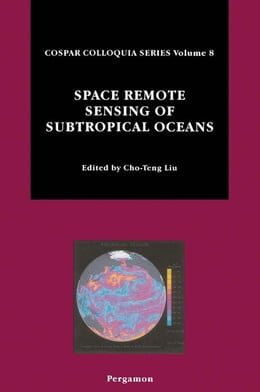 Book Space Remote Sensing of Subtropical Oceans (SRSSO) by Cho-Teng Liu