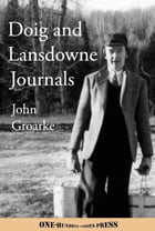 Doig and Lansdowne Journals: Diaries and Letters, 1954-1957