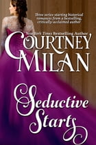 Seductive Starts (An Enhanced Box Set) by Courtney Milan