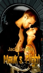 Mauk's Flight by Jacki Bentley