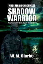 Shadow Warrior by W M Clarke