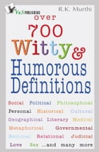 Over 700 Witty & Humorous definitions by R. K. Murthi