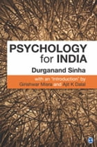 Psychology for India by Durganand Sinha