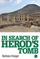In Search of Herods Tomb