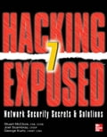 Hacking Exposed 7 Network Security Secrets & Solutions Seventh Edition: Network Security Secrets and Solutions: Network Security Secrets and Solutions