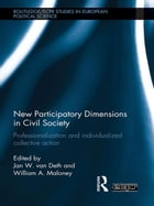 New Participatory Dimensions in Civil Society: Professionalization and Individualized Collective…