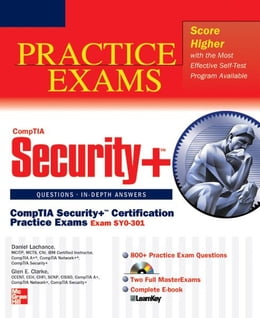 Book CompTIA Security+ Certification Practice Exams (Exam SY0-301) by Daniel Lachance